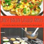 Cheesy Bacon Grilled Apples