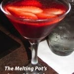 The Melting Pot Houston Giveaway & Love Martini Recipe