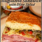 New Orleans Muffuletta Sandwich with Olive Salad