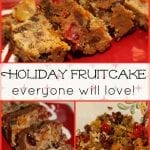 Holiday Fruitcake Everyone Will Love