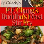 P.F. Chang's New Winter Menu and Buddha's Feast Stir Fry