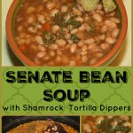 Senate Bean Soup with Shamrock Tortilla Dippers