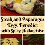 Welcome Home Steak and Asparagus Eggs Benedict with Spicy Hollandaise