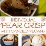 Individual Pear Crisp with Candied Pecans