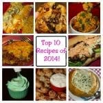 My Top 10 Recipes of 2014!
