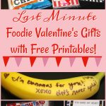 Fun Last Minute Foodie Valentine's Gifts with Free Printables!