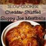 Slow Cooker Manwich Cheddar Stuffed Sloppy Joe Meatballs