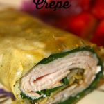 My Favorite Turkey Pesto Crepe
