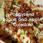 Poppyseed Bacon and Apple Coleslaw