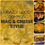 Crazy Comfort Food Combos: Mac and Cheese Style!