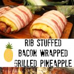 Bacon Wrapped Pineapple Stuffed with Sweet Heat Ribs