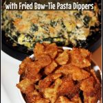 Cheesy Spinach and Artichoke Dip with Fried Bow-Tie Pasta Dippers