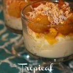 Tropical Tapioca and Fruit Parfaits