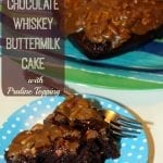 Chocolate Whiskey Buttermilk Cake with Praline Topping