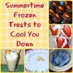 Summertime Frozen Treats to Cool You Down