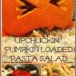 Upchuckin' Pumpkin Loaded Pasta Salad #MakeItDelish