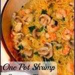 One Pot Shrimp Scampi Pasta
