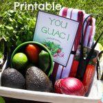 Guacamole Gift Basket and Free Printable – You Guac!