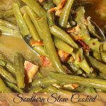 Southern Slow Cooked Green Beans with Bacon