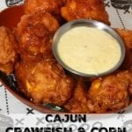 Cajun Crawfish and Corn Fritters with Remoulade Dipping Sauce