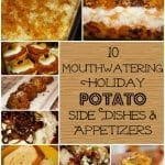 10 Mouthwatering Holiday Potato Side Dishes and Appetizers