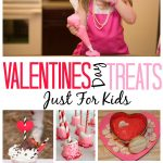 25 Valentine's Day Treats For Kids