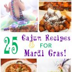 25 Cajun Recipes for Mardi Gras