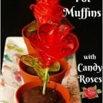 Flower Pot Muffins with Candy Roses