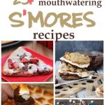 25+ Mouthwatering S'mores Recipes
