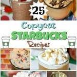25+ Copycat Starbucks Recipes