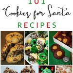 101 Cookies for Santa Recipes