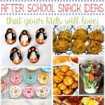 40 Kid Approved After School Snack Ideas