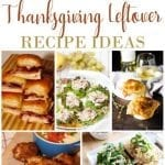 Simple and Delicious Thanksgiving Leftover Recipe Ideas
