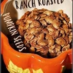 Ranch Seasoned Roasted Pumpkin Seeds