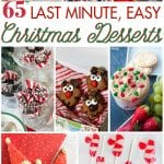65+ Last Minute, Easy Christmas Desserts