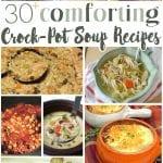 30+ Comforting Crock-Pot Soup Recipes