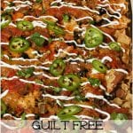 Guilt Free Fajita Seasoned Nachos #RecipeMakeover