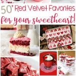 50+ Red Velvet Favorites For Your Sweetheart