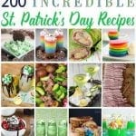200+ Incredible St. Patrick's Day Recipes