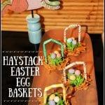 Springtime Haystack Egg Baskets