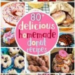 80+ Delicious Homemade Donut Recipes #NationalDonutDay
