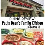 Paula Deen's Family Kitchen Destin, FL Dining Review