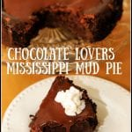 Chocolate Lovers Mississippi Mud Pie #SummerDessertWeek