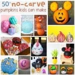50+ No Carve Pumpkins Kids Can Make