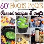 60+ Hocus Pocus Themed Recipes and Crafts