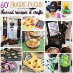 60+ Hocus Pocus Themed Recipes and Crafts