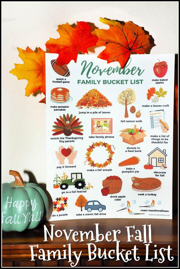 November Fall Family Bucket List For The Love Of Food