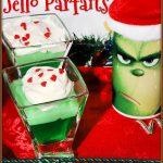 Grinch Jello Parfaits