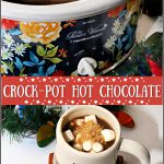 Christmas Crockpot Hot Chocolate