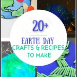 20+ Earth Day Crafts and Recipes To Make